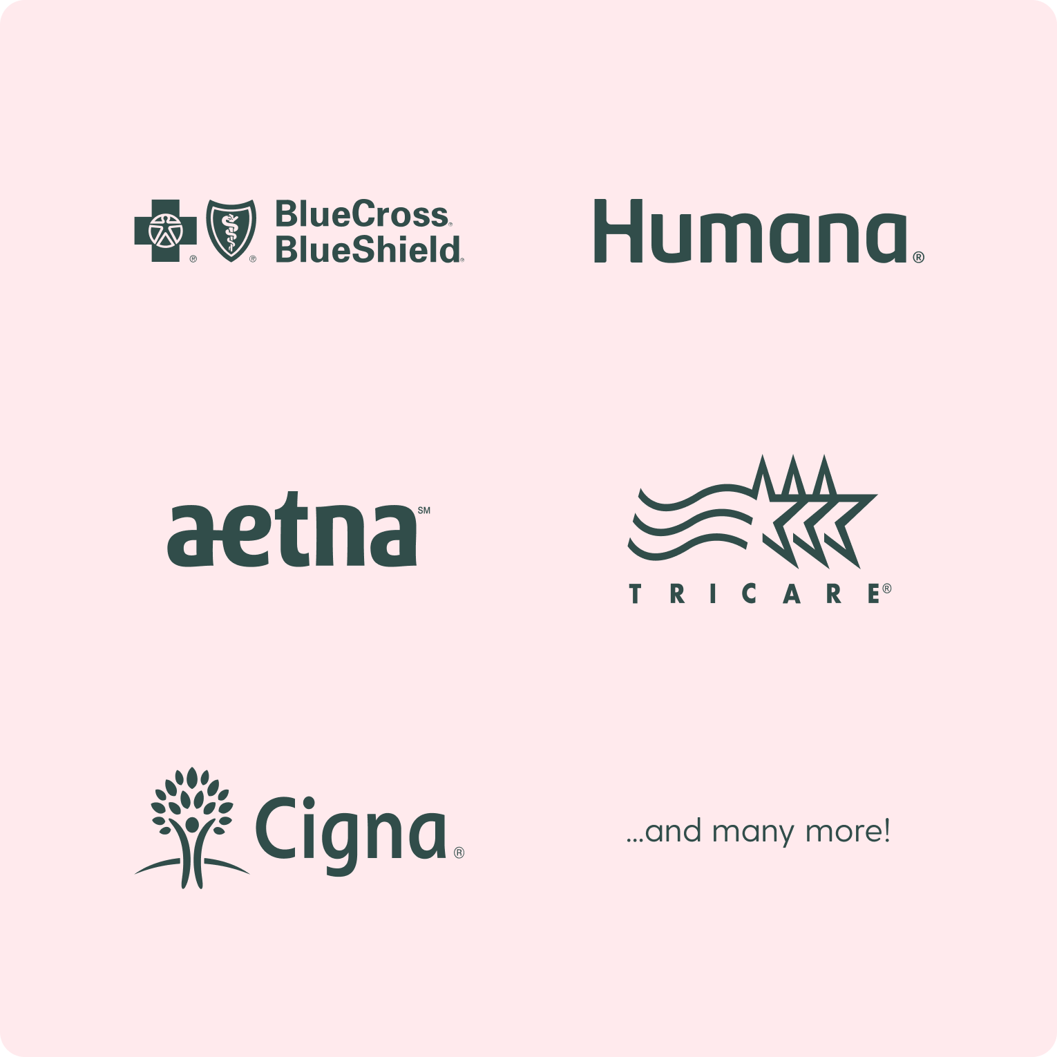 Image showing the logos of Blue Cross Blue Shield, Aetna, Cigna, Humana, Tricare insurance companies, and many more